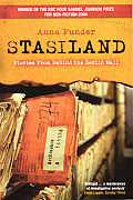 Stasiland Stories from Behind the Berlin Wall
