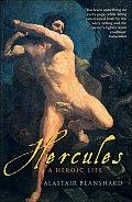 Hercules: A Heroic Life