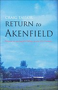 Return to Akenfield Portrait of an English Village in the 21st Century