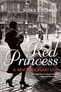 Red Princess a Revolutionary Life