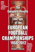 Complete Results & Line-ups of the European Football Championships 1958-2012