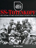 Ss Totenkopf The History Of The Death