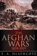 Afghan Wars 1839 1919
