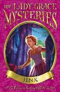 Lady Grace Mysteries: Jinx