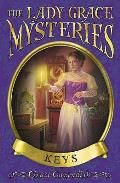 Lady Grace Mysteries: Keys