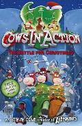 Cows in Action 6:the Battle for Christmoos
