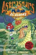 Astrosaurs Academy 4: Jungle Horror!