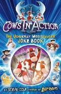 Cows in Action Joke Book