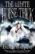 White Horse Trick