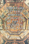 Literature Letters & the Canonical in Early Modern Scotland