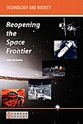Reopening the Space Frontier