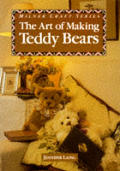 The Art of Making Teddy Bears (Milner Craft)
