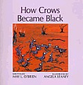 How Crows Became Black