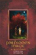 Forbidden Magic: A Druid Born