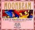 Moonbeam A Book of Meditations for Children