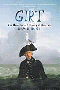 Girt The Unauthorised History of...