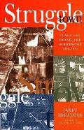 Struggletown: Public and Private Life in Richmond 1900-1965