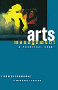 Arts Management a Practical Guide