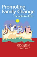 Promoting Family Change The Optimism Factor