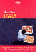 Lonely Planet World Food Italy 1st Edition