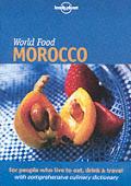 Lonely Planet World Food Morocco 1st Edition