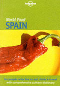 Lonely Planet World Food Spain 1st Edition