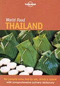 Lonely Planet World Food Thailand 1st Edition