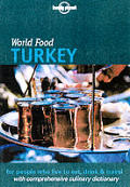 Lonely Planet World Food Turkey 1st Edition