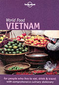 Lonely Planet World Food Vietnam 1ST Edition