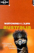 Lonely Planet Watching Wildlife Australi