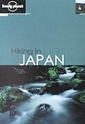 Lonely Planet Hiking in Japan 1ST Edition