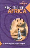 Lonely Planet Read This First Africa