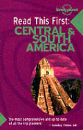 Lonely Planet Read This First Central Am