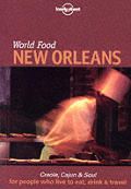 Lonely Planet World Food New Orleans 1st Edition