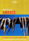 Lonely Planet World Food Greece 1ST Edition