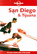 Lonely Planet San Diego & Tijuana (Lonely Planet San Diego & Tijuana)