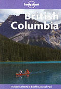 Lonely Planet British Columbia (Lonely Planet British Columbia)