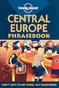 Central Europe Phrasebook 2ND Edition