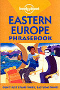Eastern Europe Phrasebook 3rd Edition