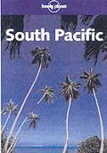 Lonely Planet South Pacific 2ND Edition