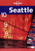 Lonely Planet Seattle (Lonely Planet Seattle)