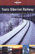 Lonely Planet Trans Siberian...