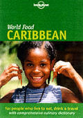 Lonely Planet World Food Caribbean (Lonely Planet World Food Caribbean) Cover