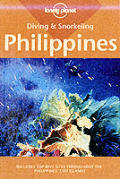 Diving & Snorkeling Philippines (Lonely Planet Pisces Books)