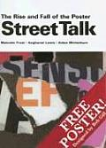 Street Talk The Rise & Fall of the Poster