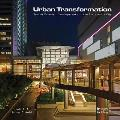 Urban Transformations: Transit Oriented Development and the Sustainable City