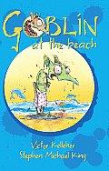 Goblin at the Beach (Gibblewort the Goblin)