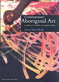 Contemporary Aboriginal Art A Guide To The Reb