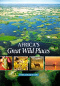 Africas Great Wild Places
