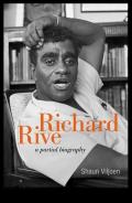 Richard Rive: A Partial Biography
